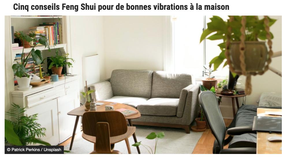 CINQ CONSEILS FENG SHUI POUR DE BONNES VIBRATIONS À LA MAISON